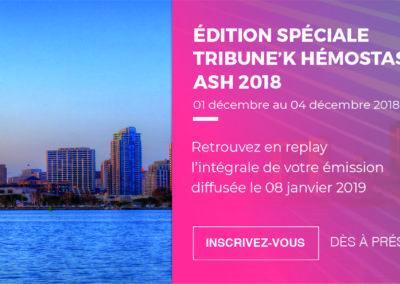 Edition Spéciale Hémostase – ASH 2019
