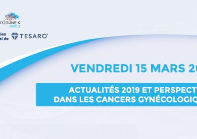 Actualités 2019 et perspectives dans les cancers gynécologiques