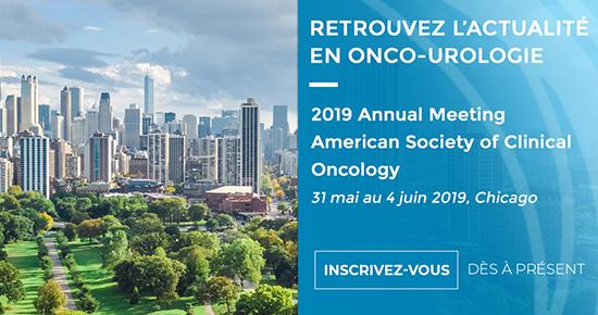 ASCO 2019 – Actualités en Onco-Urologie