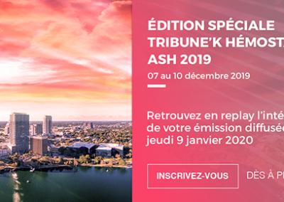 Edition spéciale Hémostase ASH 2019