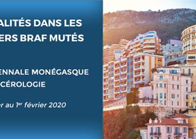 Biennale Monégasque de Cancérologie 2020 – Actualités dans les cancers BRAF mutés