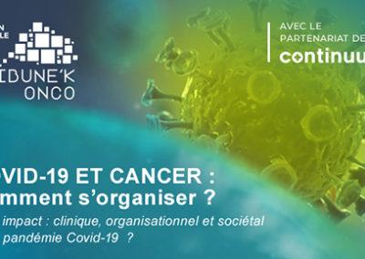 Emission «COVID-19 et Cancer : repenser son organisation ?»