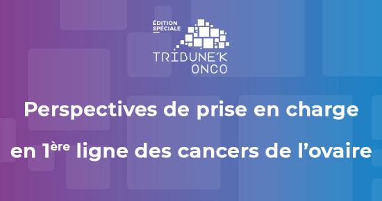 MOOC – Cancers de l'ovaire