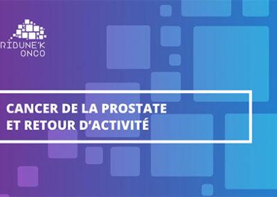 MOOC Cancer de la Prostate et retour d'activité
