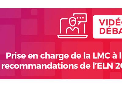 Vidéos-débats sur la prise en charge de la LMC à l'ère des recommandations de l'ELN 2020